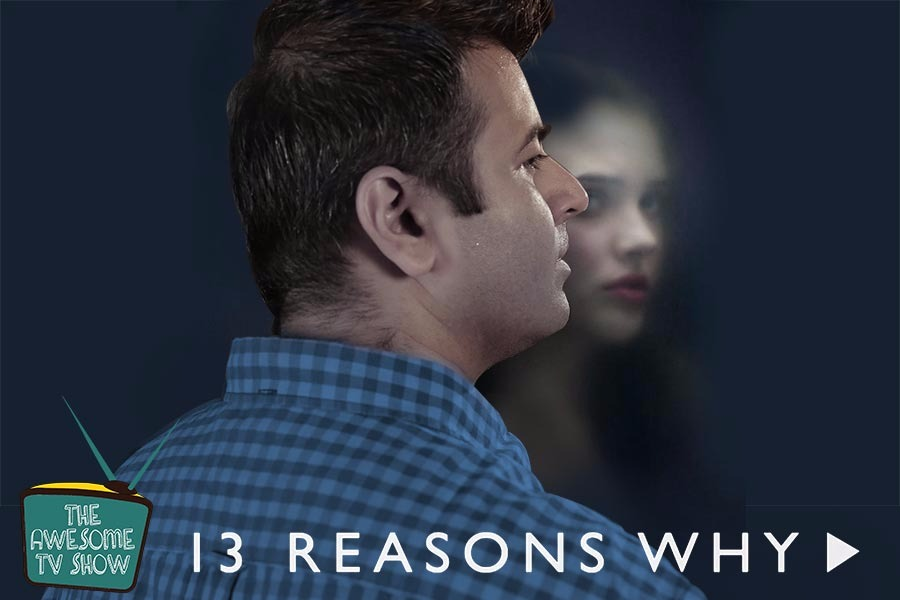 13 Reasons Why Review, Film Companion