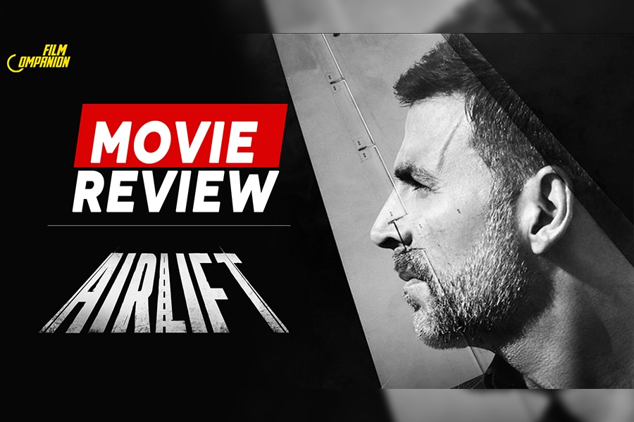 Airlift Movie Review, Film Companion