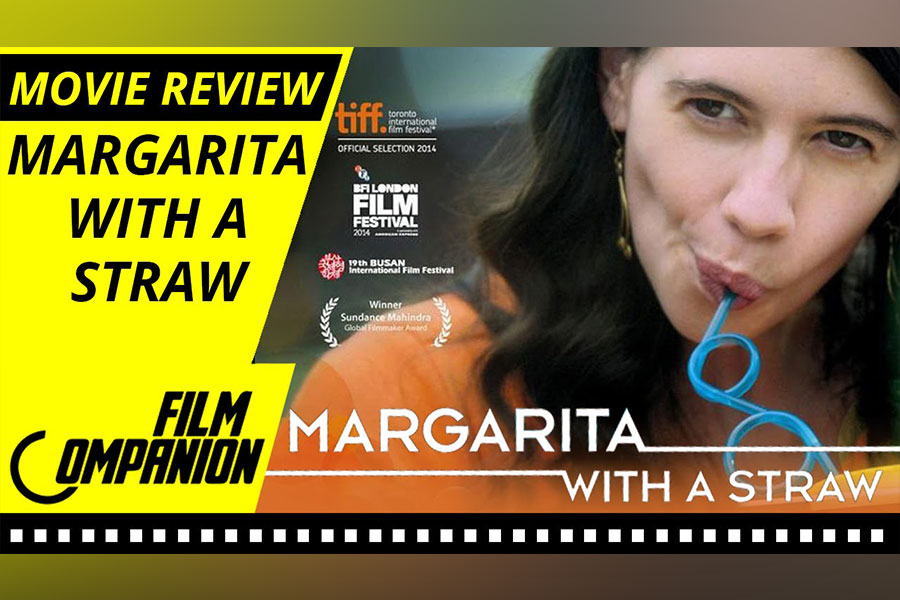 Margarita With A Straw Movie Review, Film Companion