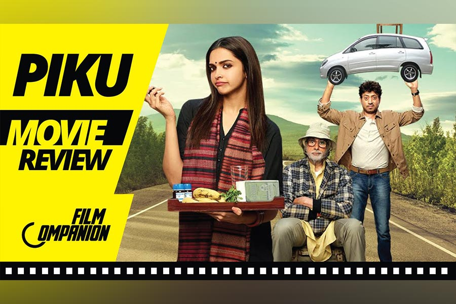 Piku Movie Review, Film Companion