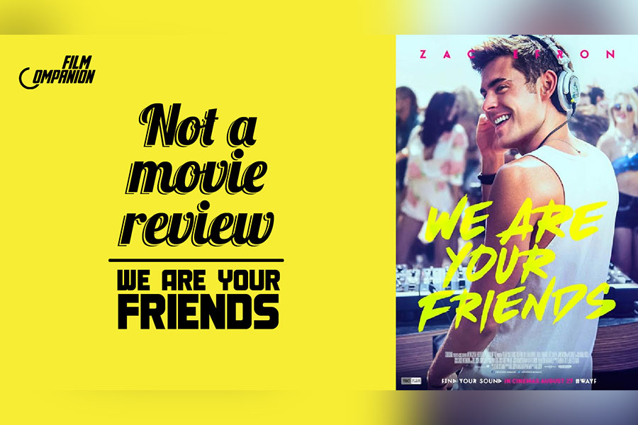 We Are Your Friends, Film Companion