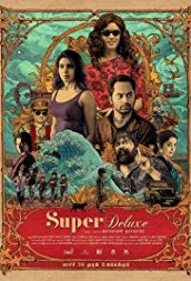 Three Writers, A Director And Their Baby: The Writing Of Super Deluxe, Film Companion