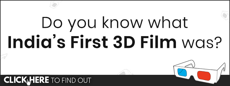 india's first 3D film