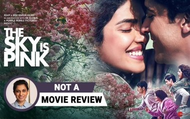 Film Companion not a movie review the sky is pink sucharita tyagi