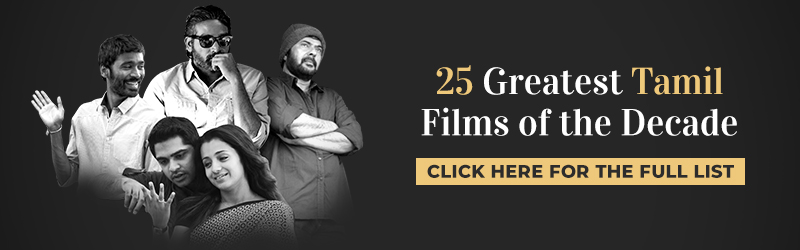 Film Companion 25 Greatest Tamil Films of the decade