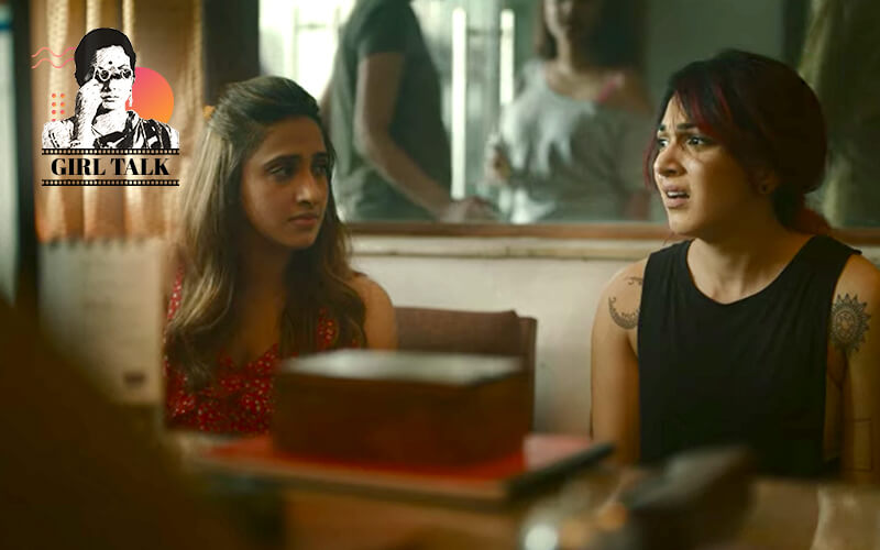 Girl Talk: Why Unlikeable Female Leads In Hindi Film Are So Pleasurable To Watch, Film Companion